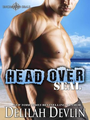 cover image of Head Over SEAL