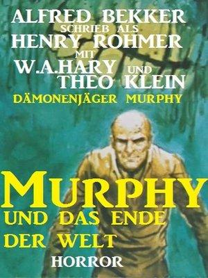 cover image of Murphy und das Ende der Welt (Dämonenjäger Murphy)