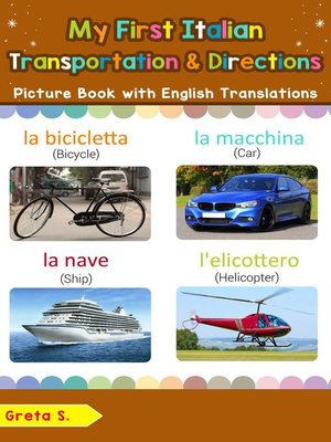 cover image of My First Italian Transportation & Directions Picture Book with English Translations