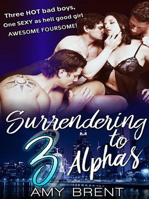 cover image of Surrendering to 3 Alphas