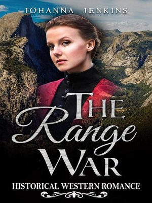 cover image of The Range War--Clean Historical Western Romance