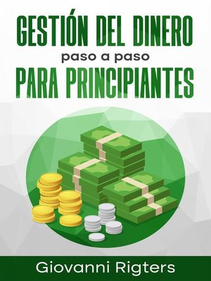 cover image of Gestión del Dinero Paso a Paso Para Principiantes