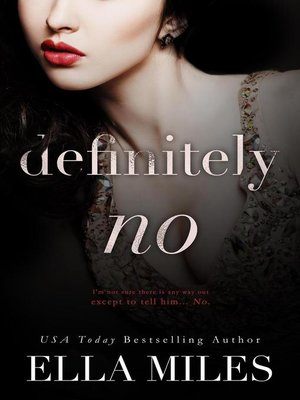 cover image of Definitely No