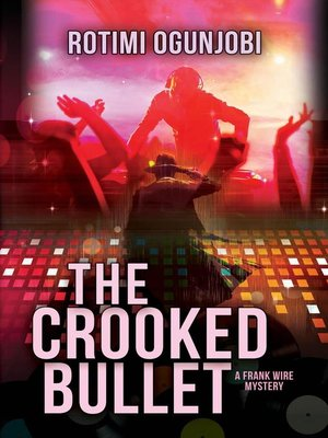cover image of The Crooked Bullet