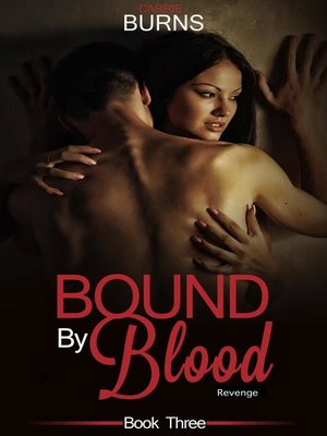 cover image of Bound by Blood Book Three