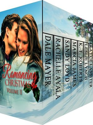 cover image of Romancing Christmas Volume II