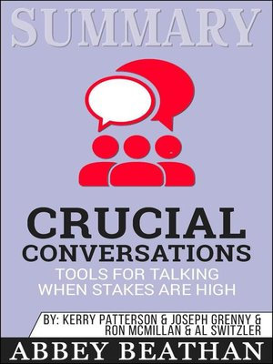 cover image of Summary of Crucial Conversations Tools for Talking When Stakes Are High by Kerry Patterson