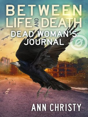 cover image of Dead Woman's Journal: Between Life and Death, #0