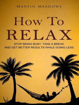 cover image of How to Relax