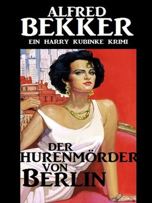 cover image of Harry Kubinke--Der Hurenmörder von Berlin
