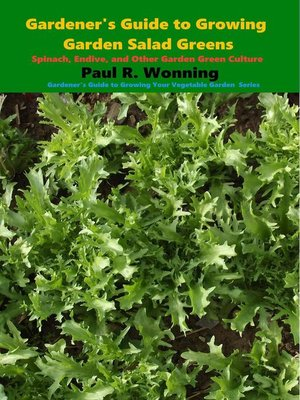 cover image of Gardener's Guide to Growing Garden Salad Greens