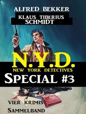 cover image of Vier Krimis Sammelband--N.Y.D.--New York Detectives Special #3