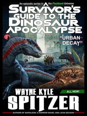 cover image of A Survivor's Guide to the Dinosaur Apocalypse, Episode One