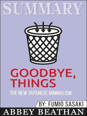 cover image of Summary of Goodbye, Things