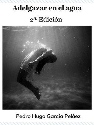 cover image of Adelgazar el el agua (2ª Edición)