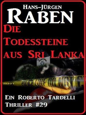 cover image of Die Todessteine aus Sri Lanka