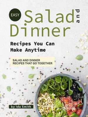 cover image of Easy Salad and Dinner Recipes You Can Make Anytime