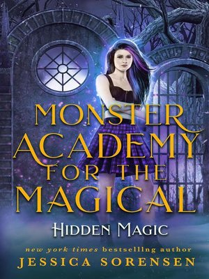 cover image of Hidden Magic: Monster Academy for the Magical, #2