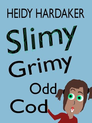 cover image of Slimy Grimy Odd Cod