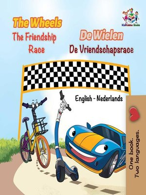 cover image of The Wheels the Friendship Race De Wielen de Vriendschapsrace