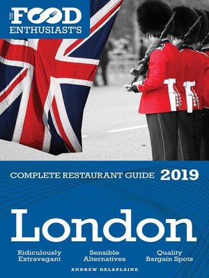 cover image of London--2019--The Food Enthusiast's Complete Restaurant Guide