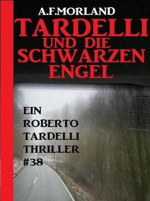 cover image of Tardelli und die schwarzen Engel