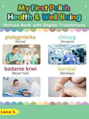 cover image of My First Polish Health and Well Being Picture Book with English Translations