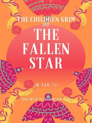 cover image of The Children Grim and the Fallen Star