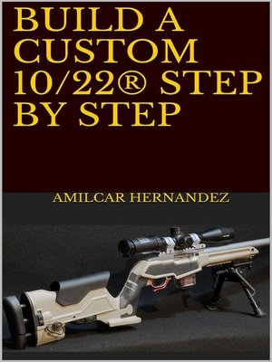 cover image of Build a Custom 10/22® Step by Step