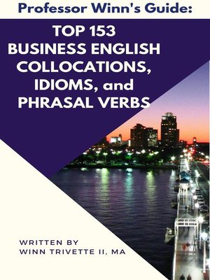 cover image of Top 153 Business English Collocations, Idioms, and Phrasal Verbs