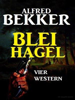 cover image of Bleihagel