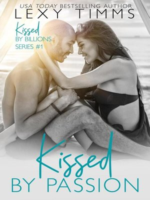 cover image of Kissed by Passion