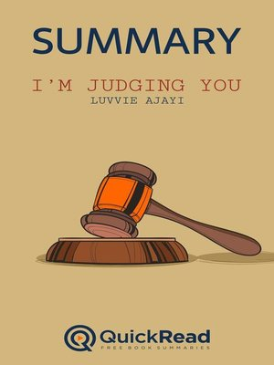 """cover image of Summary of """"I'm Judging You"""" by Luvvie Ajayi"""