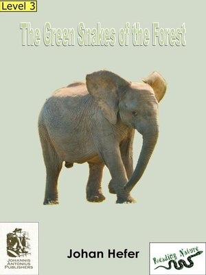cover image of The green snakes of the forest