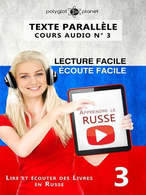 cover image of Apprendre le russe | Écoute facile | Lecture facile | Texte parallèle COURS AUDIO N° 3