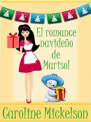 cover image of El romance navideño de Marisol