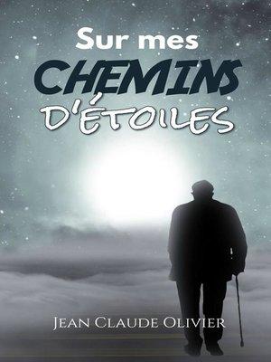 cover image of Sur mes chemins d'étoiles