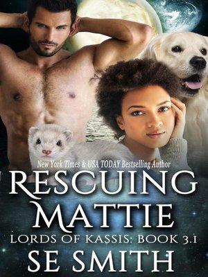 cover image of Rescuing Mattie