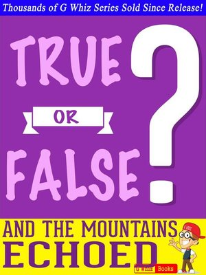 cover image of And the Mountains Echoed- True or False?