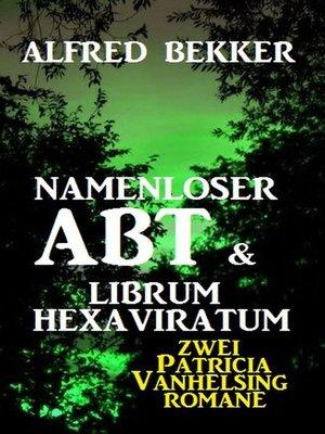 cover image of Namenloser Abt & Librum Hexaviratum