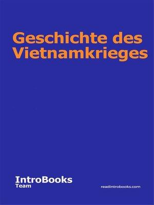 cover image of Geschichte des Vietnamkrieges