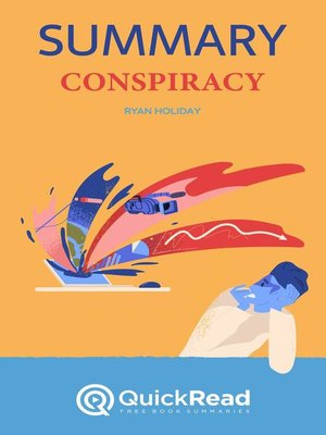 """cover image of Summary of """"Conspiracy"""" by Ryan Holiday"""