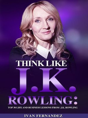 cover image of Think Like J.K. Rowling