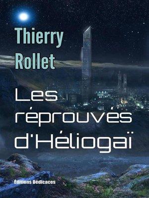 cover image of Les réprouvés d'Héliogaï