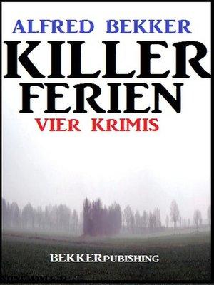 cover image of Killer-Ferien