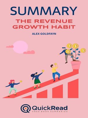 """cover image of Summary of """"The Revenue Growth Habit"""" by Alex Goldfayn"""