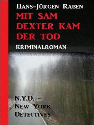 cover image of Mit Sam Dexter kam der Tod
