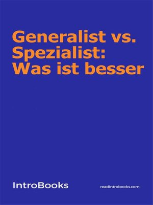 cover image of Generalist Vs. Spezialist