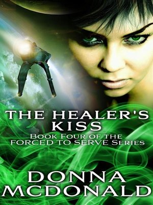 cover image of The Healer's Kiss