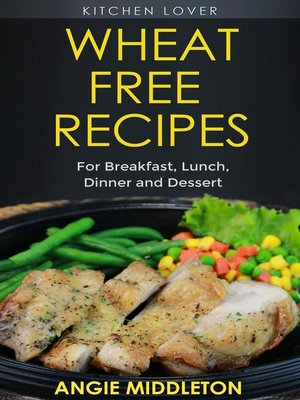 cover image of Wheat Free Recipes